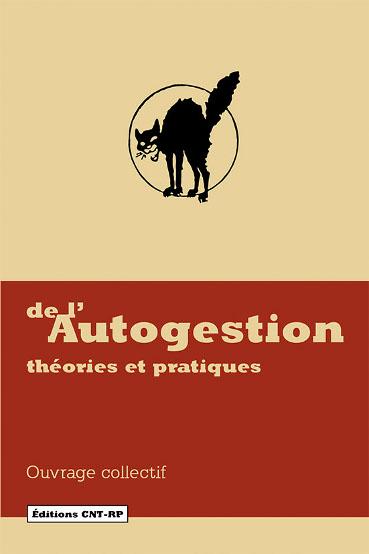 De l'autogestion – Théories et pratiques